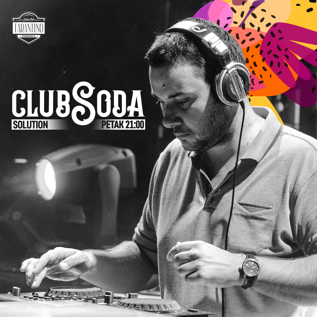CLUB SODA with DJ SOLUTION | TARANTINO